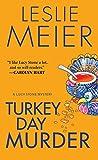Turkey Day Murder (Lucy Stone Mysteries, No. 7)