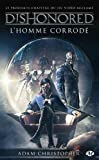 Dishonored, Tome 1: