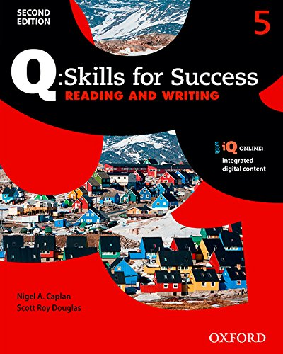 Q: Skills for Success Reading and Writing 2E Level 5 Student Book