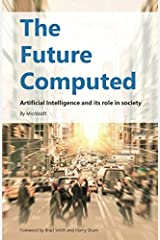 The Future Computed: Artificial Intelligence and its Role in Society Paperback