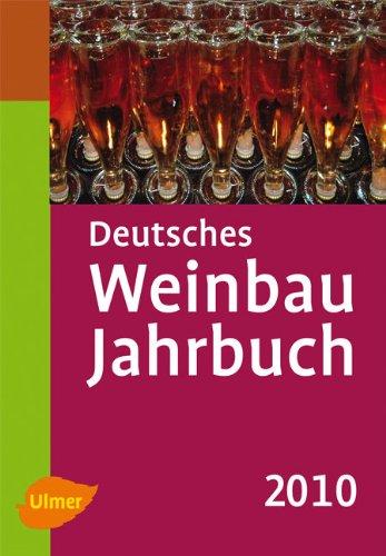 Deutsches Weinbaujahrbuch 2010