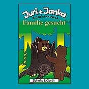 Familie gesucht (Juri und Janka - Die Bärenkinder 1) | Stephanie Schäfer, Tim Thomas