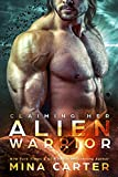 Free eBook - Claiming Her Alien Warrior
