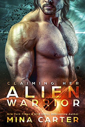 Claiming Her Alien Warrior (Warriors of the Lathar Book 2) by [Carter, Mina]