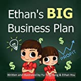 Ethan's BIG Business Plan