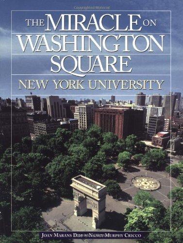 The Miracle on Washington Square: New York University by Joan M. Dim - Mall Washington Square Shopping