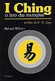 capa de I Ching O Livro das Mutações: I Ching O Livro das Mutações