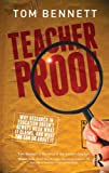 Teacher Proof, Tom Bennett, 0415631262