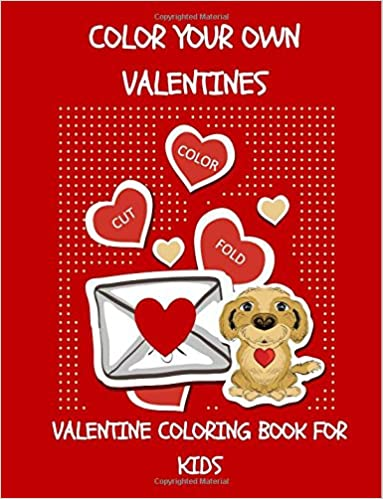Valentine Coloring Book For Kids Color Your Own Valentines