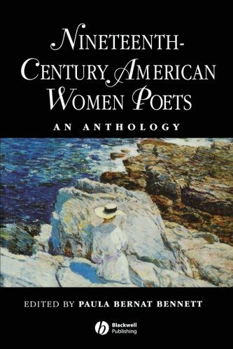 Nineteenth Century American Women Poets: An Anthology