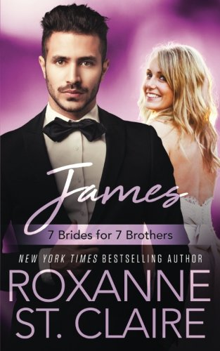 James (7 Brides for 7 Brothers Book 6) (Volume 6)