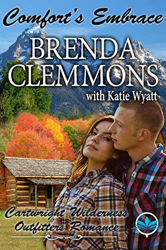 Comfort's Embrace (Cartwright Wilderness Outfitters Series Book 1)