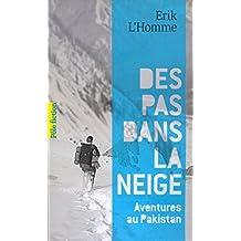 Des pas dans la neige. Aventures au Pakistan (Pôle fiction t. 96) (French Edition)