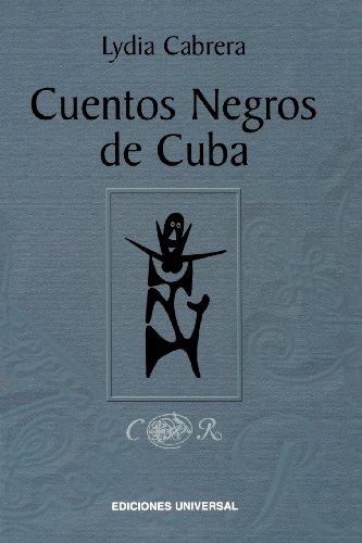 Cuentos Negros de Cuba (Spanish Edition) [Lydia Cabrera] (Tapa Blanda)