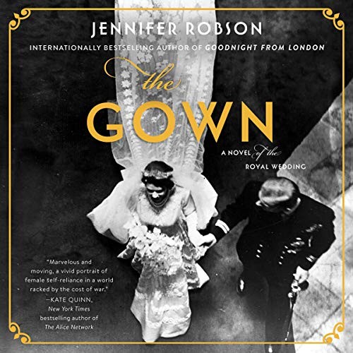 Pdf Fiction The Gown: A Novel of the Royal Wedding