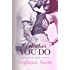 Whatever You Do (Try Again Book 2)