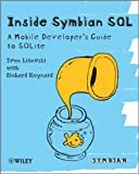 Inside Symbian SQL - A Mobile Developer'sGuide to SQLite