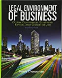 For undergraduate courses in the Legal Environment of Business.     Cutting edge cases and comprehensive coverage of the legal environment of business.  The  Legal Environment of Business: Online Commerce, Ethics, and Global Issues  examines how the...