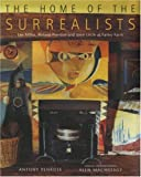 img - for The Home of the Surrealists: Lee Miller, Roland Penrose and Their Circle At book / textbook / text book