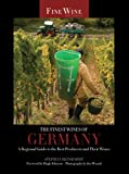 The Finest Wines of Germany, Stephan Reinhardt, 0520273222