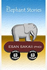 The Elephant Stories Kindle Edition