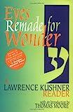 Eyes Remade for Wonder, Lawrence Kushner, 1580230423