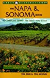 The Napa and Sonoma Book, Tim Fish and Peg Melnik, 1581570082