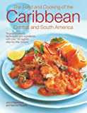 The Food and Cooking of the Caribbean, Central and South America, Jenni Fleetwood, 075481405X