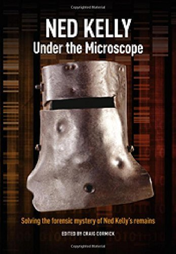 Ned Kelly: Under the Microscope - Kelly Online Ned
