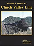 img - for Norfolk & Western's Clinch Valley Line book / textbook / text book