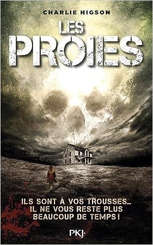 Ennemis T6 : Les proies (2016) - Higson Charlie