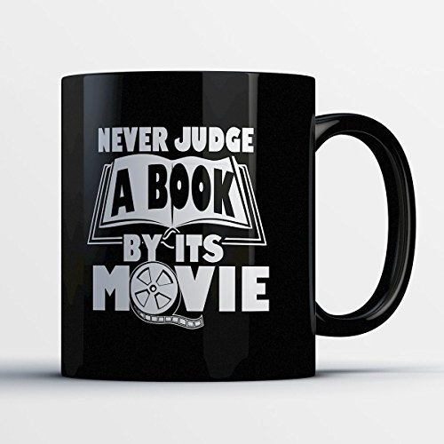 Bookwork Coffee Mug - Never Judge A Book By It's Movie - Funny 11 oz Black Ceramic Tea Cup - Cute Bookworm Gifts with Bookworm (Kickass Costume Deluxe)