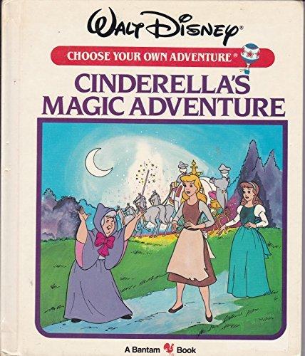 Cinderella Magic - CINDERELLA'S MAGIC/ (Walt Disney Choose Your Own Adventure, No 4)
