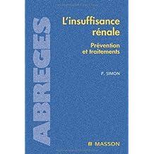 INSUFFISANCE RÉNALE (L') : PRÉVENTION ET TRAITEMENTS