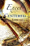 Excel at Living a Centered Life, Howard Lull, 1598860852