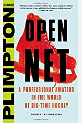 Open Net: A Professional Amateur in the World of Big-Time Hockey Hardcover