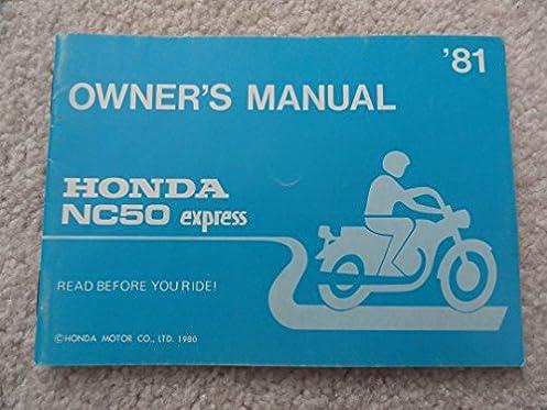 1981 honda nc50 express owners manual nc 50 honda amazon com books rh amazon com 1981 honda express owners manual honda express moped service manual