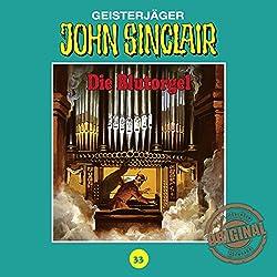 Die Blutorgel (John Sinclair - Tonstudio Braun Klassiker 33)
