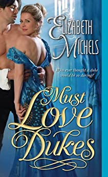 Must Love Dukes (Tricks of the Ton Book 1) by [Michels, Elizabeth]