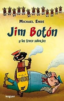 Jim Botón y los trece salvajes par Michael Ende