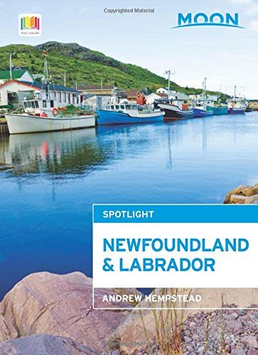 Download By Andrew Hempstead - Moon Spotlight Newfoundland and Labrador (Second Edition) (2015-06-17) [Paperback] ebook