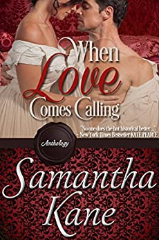 When Love Comes Calling by [Kane, Samantha]