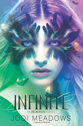 Infinite (Incarnate Trilogy) by Meadows, Jodi(March 10, 2015) Paperback pdf epub download ebook