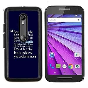 "Be-Star Único Patrón Plástico Duro Fundas Cover Cubre Hard Case Cover Para Motorola Moto G (3rd gen) / G3 ( Fuerza motivación Hate Cita positiva"" )"