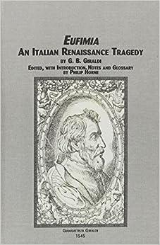 G.B. Giraldi - Eufimia: An Italian Renaissance Tragedy