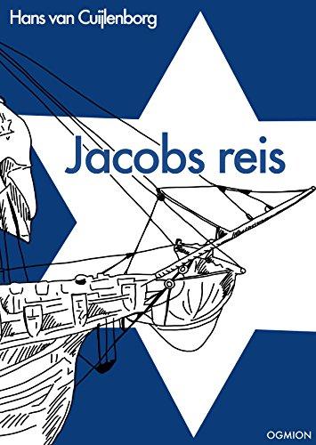 Jacobs reis: Jaäkovs zichronot (Dutch Edition)