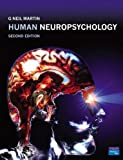 img - for Human Neuropsychology by Martin, Dr G. Neil (2006) Paperback book / textbook / text book