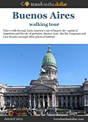 Buenos Aires Walking Tour (Walking Tours Book 45)