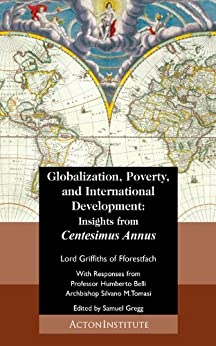 Globalization, Poverty, and International Development by [of Fforestfach, Lord Griffiths]