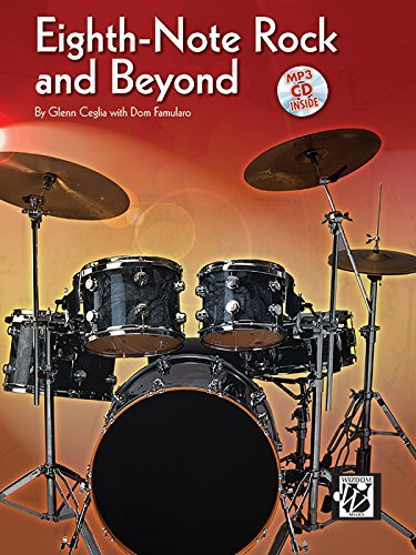 Eighth Note Rock (Eighth-Note Rock and Beyond: Book & CD by Glenn Ceglia (2008-01-01))
